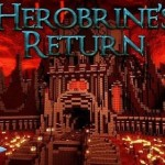 Herobrine's Return, Minecraft 1.5 Adventure Map Download