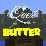 Quest For Butter, Minecraft Adventure Map Download