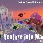 Venture Into Madness, Minecraft Adventure